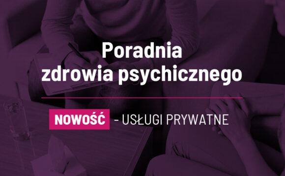 Poradnia zdrowia psychicznego - usługi prywatne